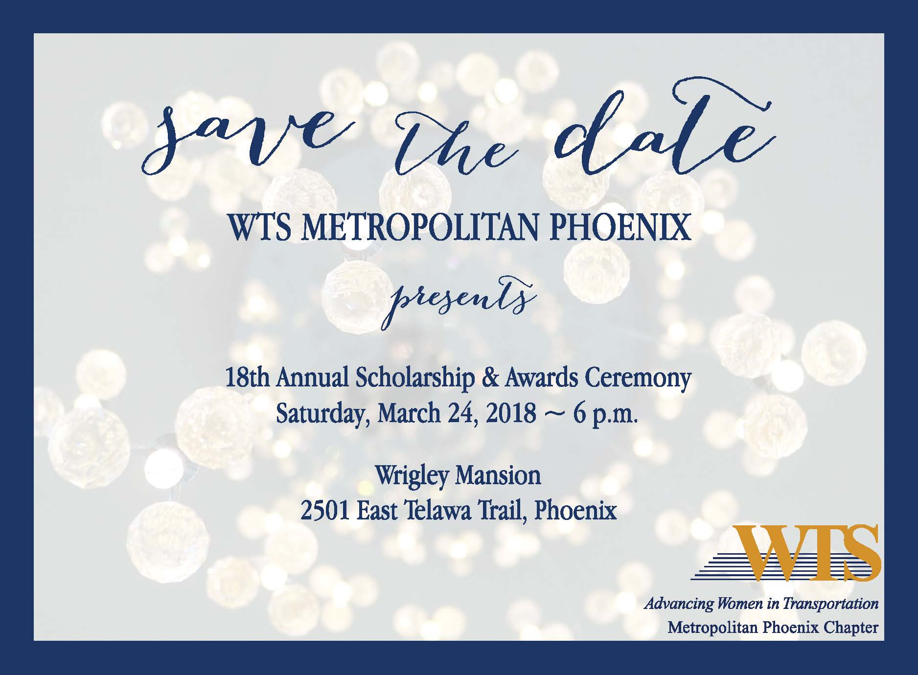 WTS Metropolitan Phoenix 19th Annual Scholarship & Awards Ceremony @ Wrigley Mansion | Phoenix | Arizona | United States